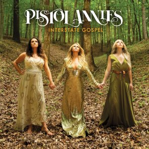 Pistol Annies cover art